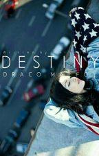 Destiny / Draco Malfoy / Wolno Pisane  by Nathalliex