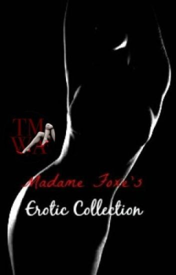 Madame Foxe's Erotic Collection (18+)