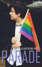 parade [a lashton one-shot] by StyPotter