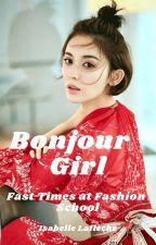 Bonjour Girl   #nomorebullying ♡ by isalafleche