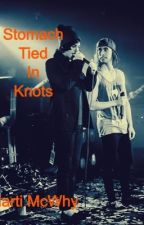 Stomach Tied In Knots(Kellic) by RealMikeyWay