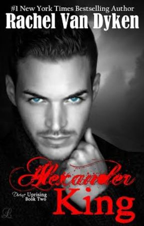 Bloodlines an Alexander King Novel by RachelVanDyken