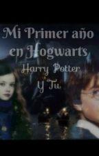 Mi primer año en Hogwarts   Harry Potter y Tu   by d0lanxlawther