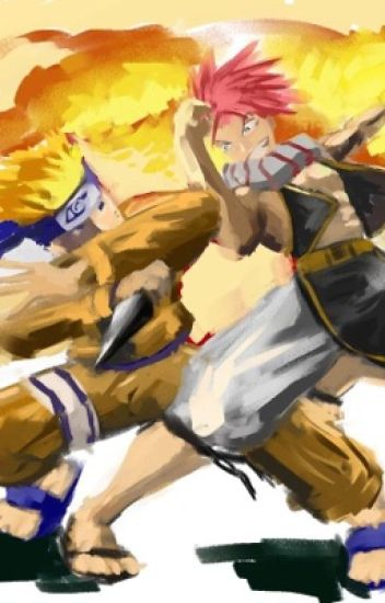 Naruto X Fairy Tail [A Naruto And Fairy Tail Crossover