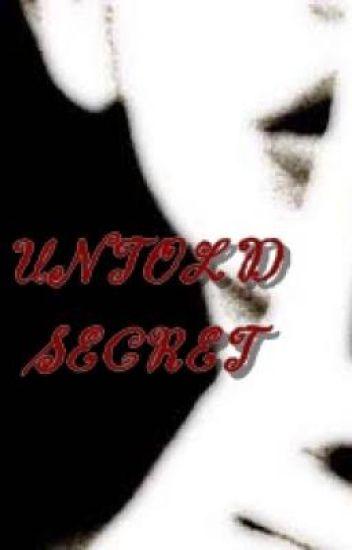 Untold Secret