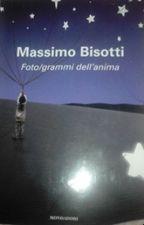Foto/grammi dell'anima- Massimo bisotti by IsabellaLanza2