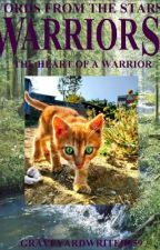 Words From The Stars; The Heart of a Warrior by GraveyardWriter859