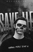Help Me, Love Me, Save Me. [Evan Peters] by -ANONYYME-