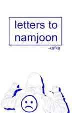letters to namjoon. by -kafka