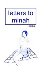 letter to minah. by -kafka