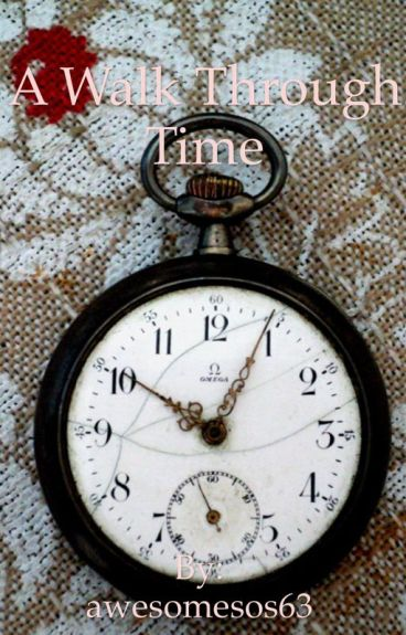 A Walk Through Time (On Hiatus)