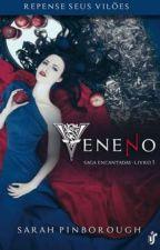 Saga Encantadas Vol.1 : Veneno by helenaalton