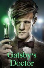 Gatsby's Doctor by maryjane7497