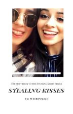 Stealing Kisses by Weirdo2020