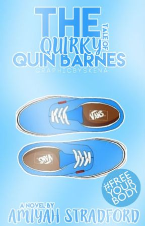 The Quirky Tale of Quin Barnes by _Skena_