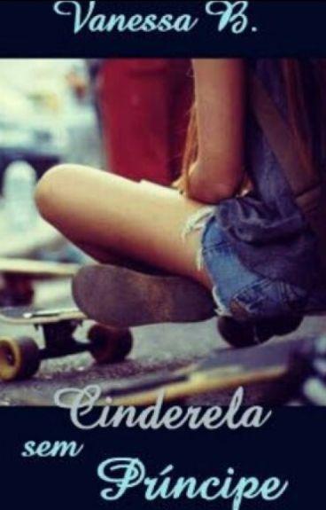 Cinderela sem príncipe
