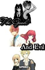 The Good And Evil by XxPRGBxX