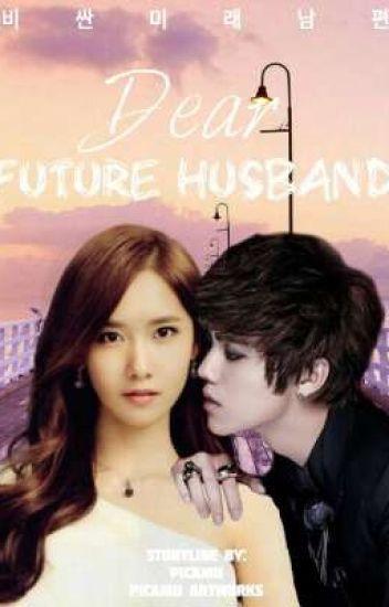Dear Future Husband [EXO & SNSD Yoona FANFIC] (HIATUS)