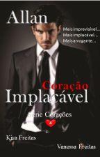 Serie Corações Traiçoeiros - Livro 04 - Coração Implacável by KiraFreitas33