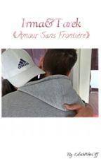 Irma&Tarek « Amour sans frontière » by KalashNikeoff