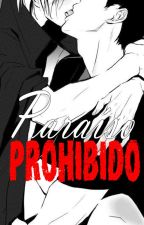 """Paraíso Prohibido"" (Yaoi/Gay) by Nairie01"
