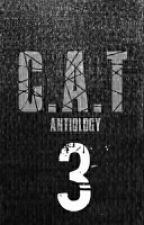 C.A.T - 3 by Antiology