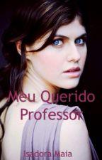 Meu Querido Professor by isadoramaiac