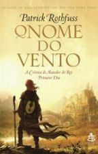O Nome do Vento by LuciusVladescu