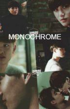 Monochrome {En edición} by Galxy_Me