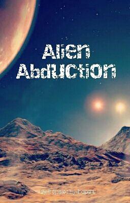 alien-abduction Stories - Wattpad