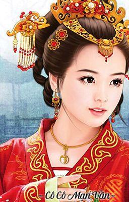 Đọc truyện ( Xuyên không, cực sủng, phúc hắc, HE,Hoàn) Hoàng Hậu, Trẫm Chỉ Sủng Mình Nàng!