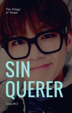 [ VHope ] Sin Querer by CrazyRt3