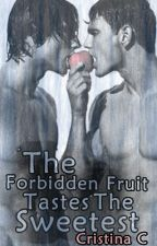 The Forbidden Fruit (BOYXBOY) [ON HOLD UNTIL FURTHER NOTICE] by MissCris