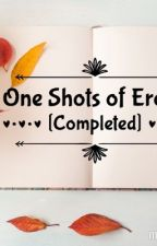 One Shots of Erotic [Completed] by Akira-Chan02