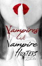 Vampires and Vampire Hunters  by TJCharms