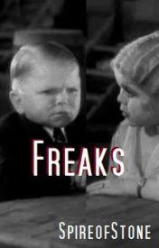 Freaks by SpireofStone