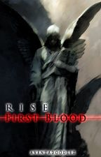 Rise: First Blood by Aventadoodlez