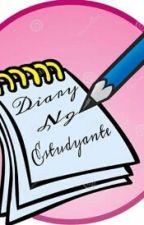 Diary Ng Estudyante by babymaysue