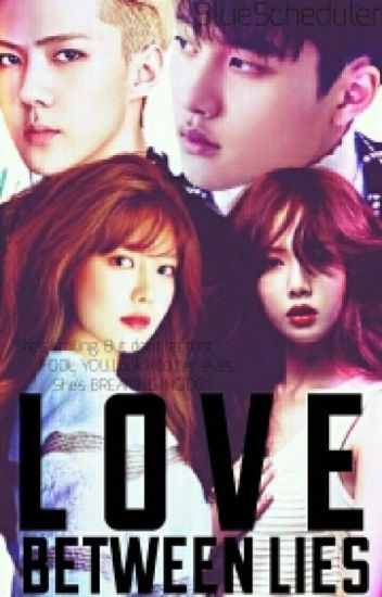 Love Between Lies [[Complete]] #Wattys2017