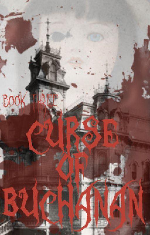 Curse of Buchanan by JuliePowers