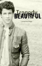 Beautiful Tragedy || Nick Jonas [σηε sнσт] by Liz_Vega
