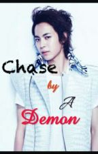 MINE: Chase by a Demon(Hongbin) by ejcoll