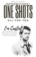 ONE SHOT'S | SPN by sweetheart_67