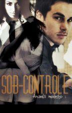 Sob-controle. (Bonkai) by AmandaModesto1