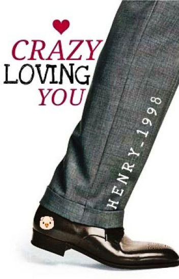 Crazy Loving You (boyxboy)(Complete)