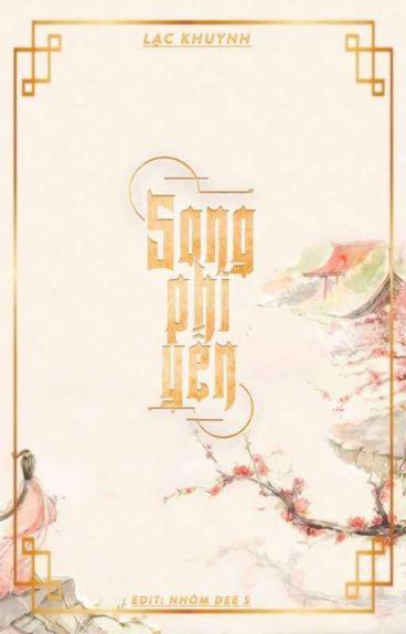 [Bách Hợp][EDIT] Song Phi Yến - Lạc Khuynh <New Beta>