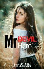 Mr Devil, Mr Hero by AnnaSANBA