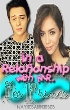 In a Relationship with Mr. Ice Prince by waynesandkisses