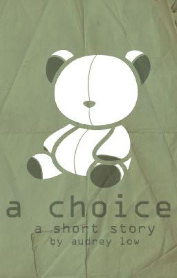 A Choice (lisamcmann)