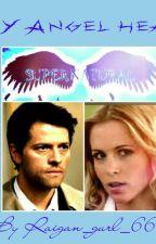 My Angel Heart (Book 1) ((Season 4)) (((SPN/CASTIEL FANFIC))) by Owl_gurl_900
